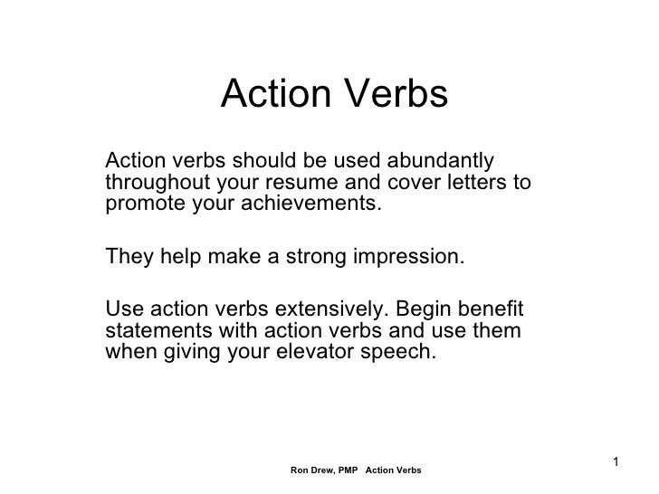 Action Verbs Action Verbs Should Be Used Abundantly Throughout Your Resume  And Cover Letters To Promote ...  Action Verbs Resume