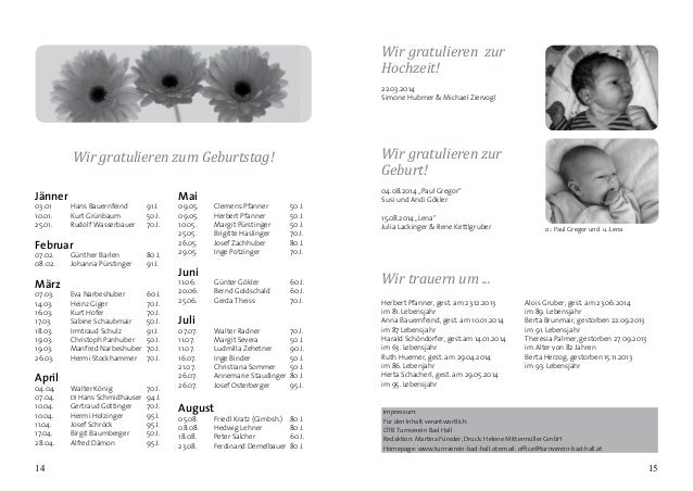 Jänner 03.01 Hans Bauernfeind 91 J. 10.01. Kurt Grünbaum 50 J. 25.01. Rudolf Wasserbauer 70 J. Februar 07.02. Günth...