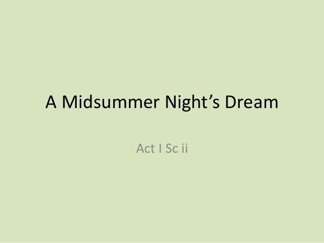 A Midsummer Night's Dream         Act I Sc ii