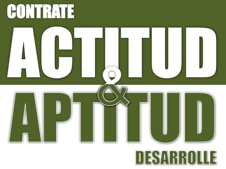 Actitud aptitud for Porte y actitud