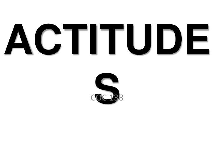 ACTITUDES <br />COC 138<br />