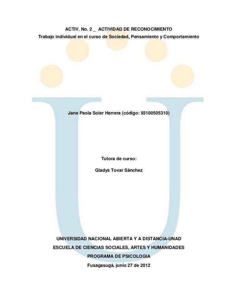 ACTIV. No. 2 _ ACTIVIDAD DE RECONOCIMIENTOTrabajo individual en el curso de Sociedad, Pensamiento y Comportamiento        ...