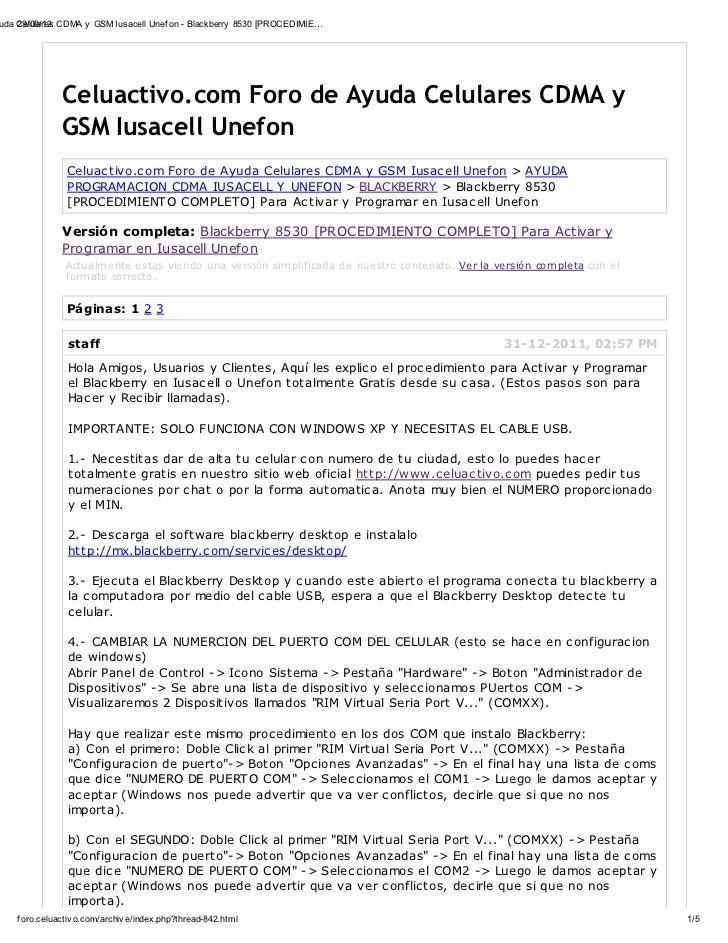 uda Celulares CDMA y GSM Iusacell Unef on - Blackberry 8530 [PROCEDIMIE…    29/09/12               Celuactivo.com Foro de ...