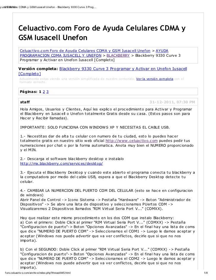 Ay uda Celulares CDMA y GSM Iusacell Unef on - Blackberry 9330 Curv e 3 Prog…     29/09/12                Celuactivo.com F...