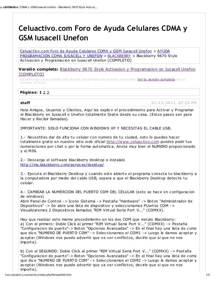 Ay uda Celulares CDMA y GSM Iusacell Unef on - Blackberry 9670 Sty le Activ ac…     29/09/12                Celuactivo.com...