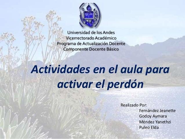 Universidad de los Andes         Vicerrectorado Académico     Programa de Actualización Docente        Componente Docente ...