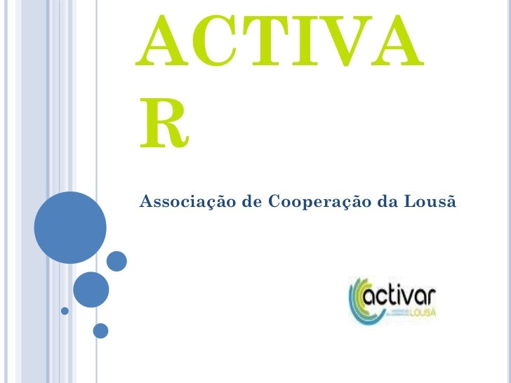 ACTIVARAssociação de Cooperação da Lousã