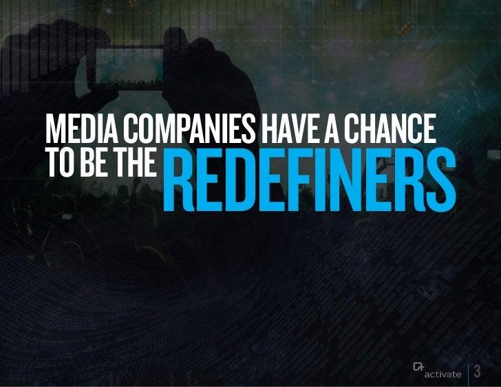 Redefiners: Capturing Media Growth Dollars Slide 3