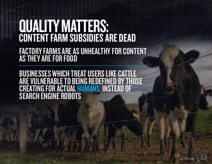 quALITy MATTERS:CONTENT FARM SuBSIDIES ARE DEADFactory Farms are as unhealthy For contentas they are For FoodBusinesses wh...