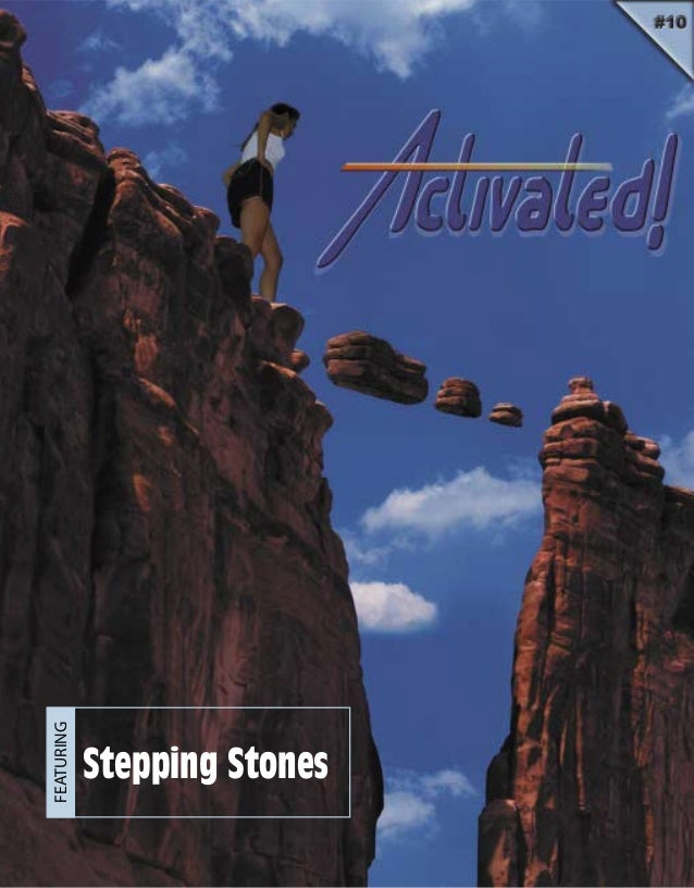 FEATURING Stepping Stones
