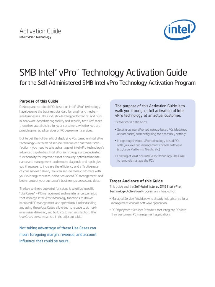 Activation GuideIntel® vPro™ TechnologySMB Intel® vPro™ Technology Activation Guidefor the Self-Administered SMB Intel vPr...