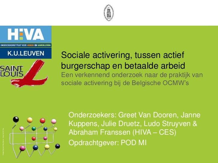 Sociale activering, tussen actief                                                    burgerschap en betaalde arbeid       ...