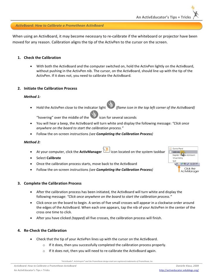 AnActivEducator'sTips+Tricks       ActivBoard:HowtoCalibrateaPrometheanActivBoard   WhenusinganActivBoard...