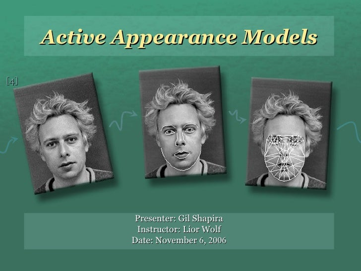 active appearance models thesis In this thesis, we implemented point distribution model and basic active shape model algorithm and contributed this to the aust computer vision and machine learning code library we applied the active shape model to segmenting lateral ventricles of 2d brain images and used machine learning – specifically k- nearest.