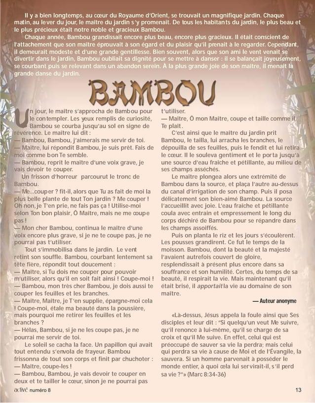 activé numéro 8 13 UUUUU n jour, le maître s'approcha de Bambou pour le contempler. Les yeux remplis de curiosité, Bambou ...