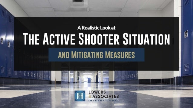 a realistic look at the active shooter situation