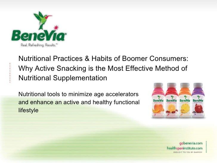 Nutritional Practices & Habits of Boomer Consumers: Why Active Snacking is the Most Effective Method of Nutritional Supple...