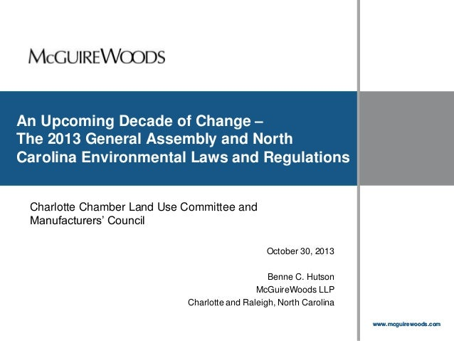 An Upcoming Decade of Change – The 2013 General Assembly and North Carolina Environmental Laws and Regulations  Click to e...