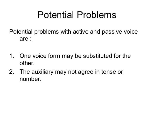 How do I change passive voice into active