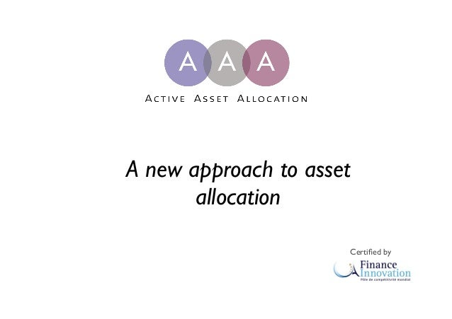 A new approach to asset allocation Certified by