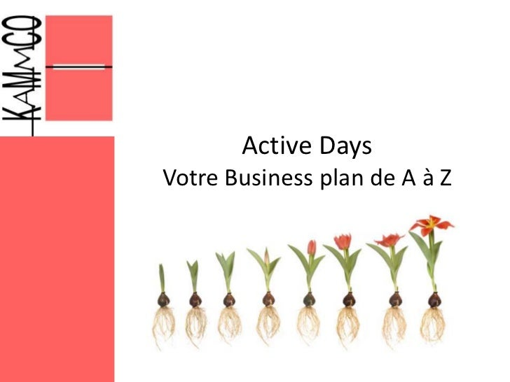 Active DaysVotre Business plan de A à Z