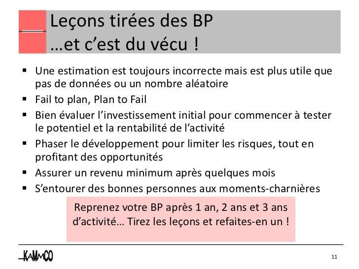 Leçons tirées des BP     …et c'est du vécu ! Une estimation est toujours incorrecte mais est plus utile que  pas de donné...