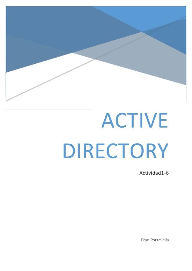 ACTIVE DIRECTORY Actividad1-6  Fran Portavella