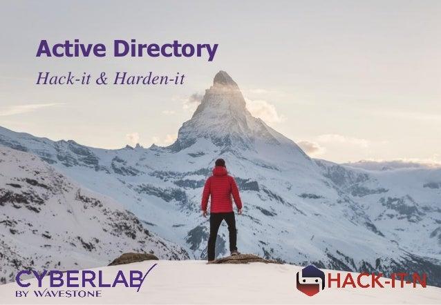 Active Directory Hack-it & Harden-it