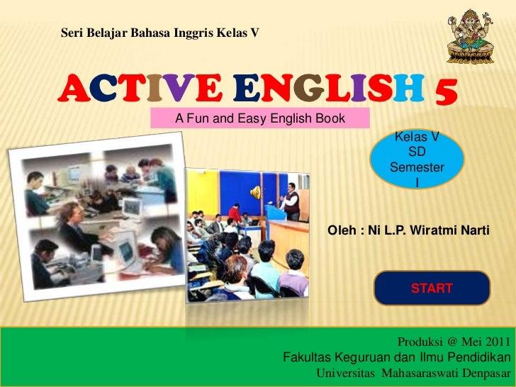Seri Belajar Bahasa Inggris Kelas VACTIVE ENGLISH 5                    A Fun and Easy English Book                        ...