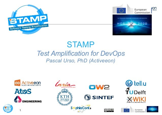 1 STAMP Test Amplification for DevOps Pascal Urso, PhD (Activeeon)