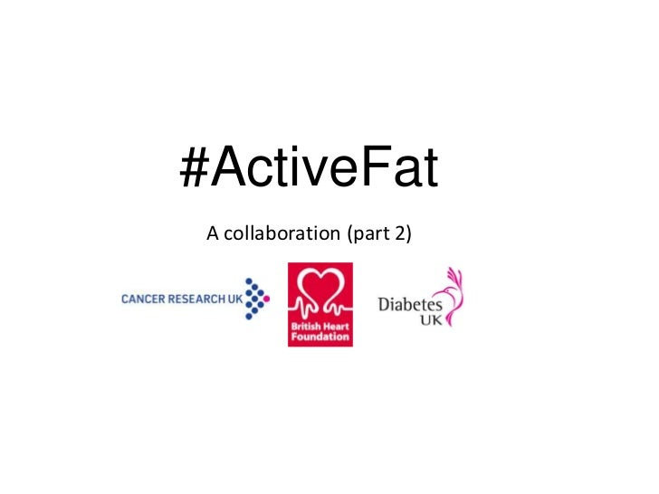 #ActiveFat A collaboration (part 2)