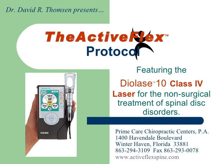 TheActiveFlex TM  Protocol Featuring the Diolase TM 10   Class IV Laser  for the non-surgical treatment of spinal disc dis...