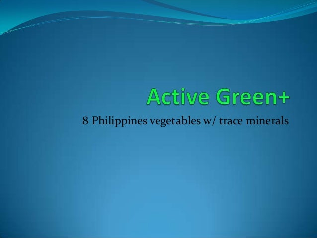 8 Philippines vegetables w/ trace minerals