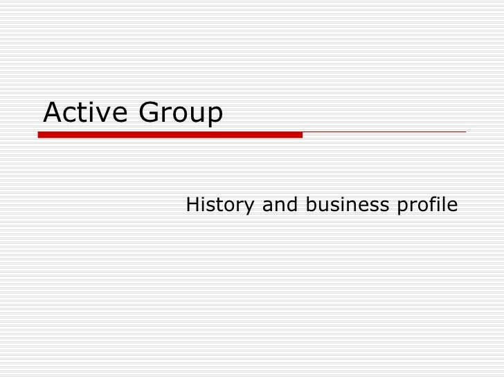 Active Group History and business profile