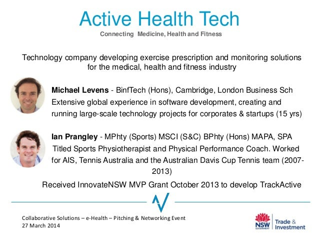 Active Health Tech Technology company developing exercise prescription and monitoring solutions for the medical, health an...