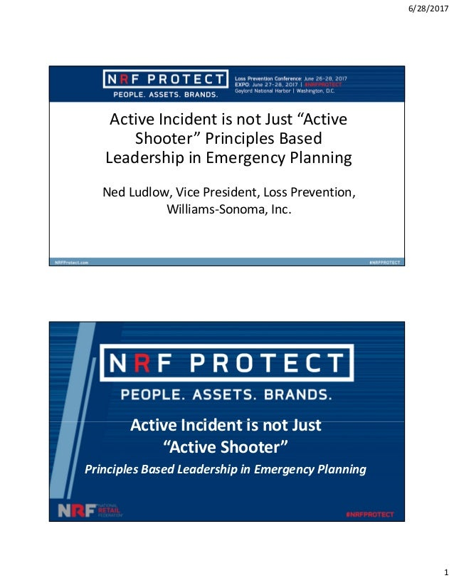 """6/28/2017 1 Active Incident is not Just """"Active Shooter"""" Principles Based Leadership in Emergency Planning Ned Ludlow, Vic..."""