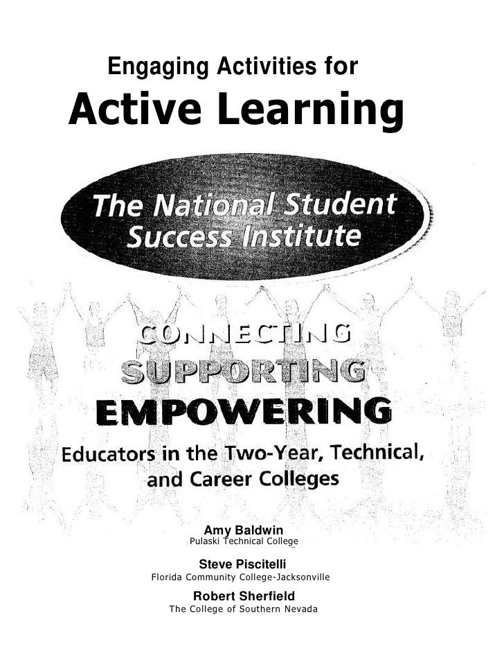 Engaging Activities forActive Learning                Amy Baldwin             Pulaski Technical College               Stev...