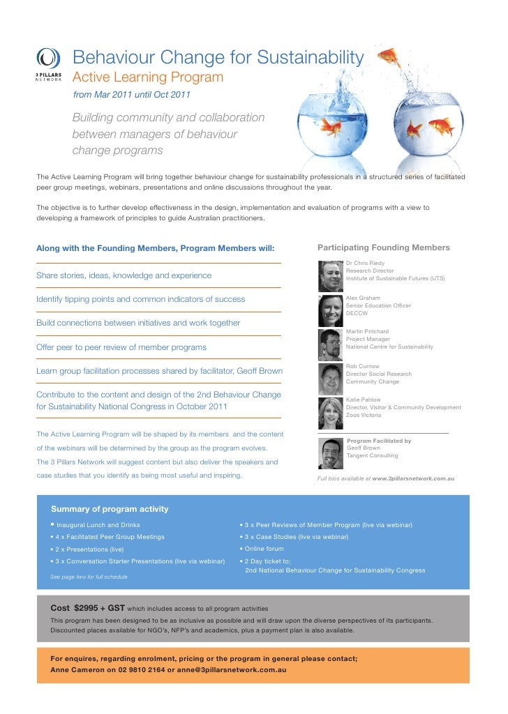 Behaviour Change for Sustainability            Active Learning Program            from Mar 2011 until Oct 2011            ...