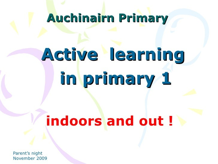 Auchinairn Primary Active  learning  in primary 1 indoors and out !