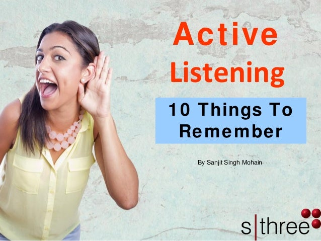 Active Listening By Sanjit Singh Mohain 10 Things To Remember