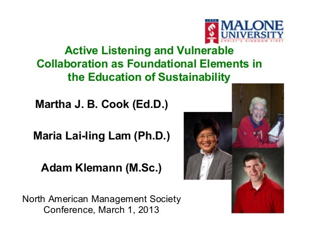 Active Listening and Vulnerable  Collaboration as Foundational Elements in        the Education of Sustainability  Martha ...