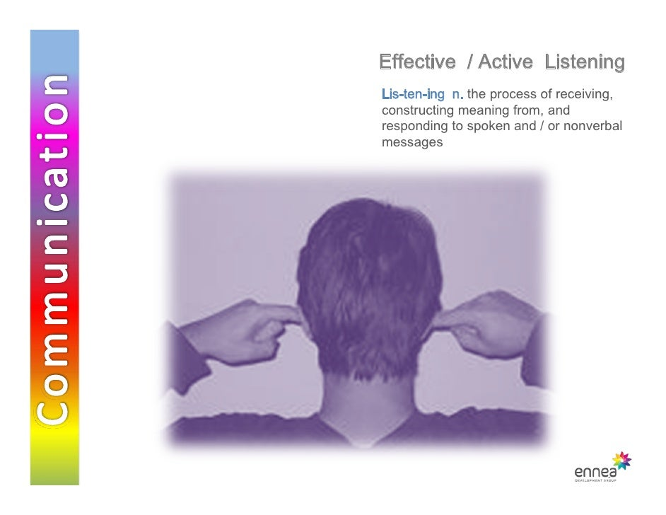 active listening 1 Active listening level 1endorsed certificate from ofqual's regulated  awarding body communication skills are at the heart of everything we do each  day,.