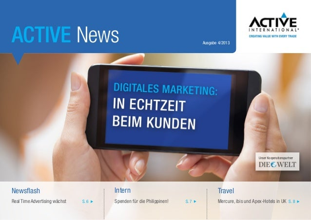 ACTIVE News  Ausgabe 4/2013  Unser Kooperationspartner  Intern  Newsflash Real Time Advertising wächst  S. 6  Spenden für ...