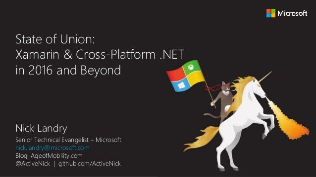 Nick Landry Senior Technical Evangelist – Microsoft nick.landry@microsoft.com Blog: AgeofMobility.com @ActiveNick | github...