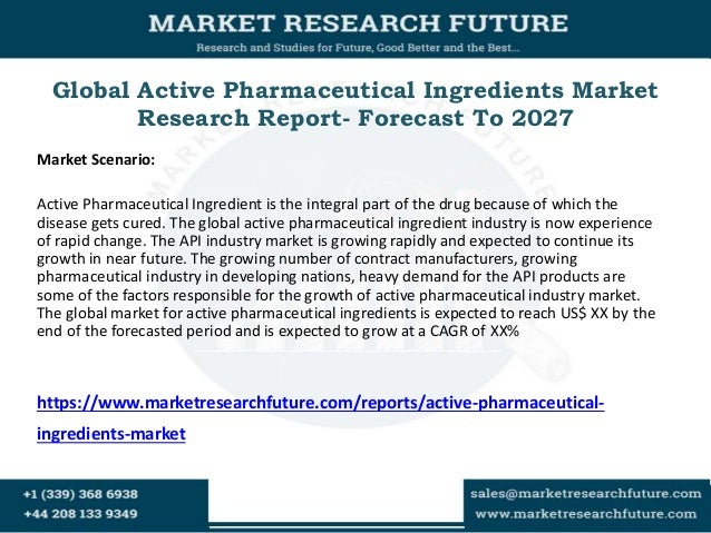 active pharmaceutical ingredients market global London, july 4, 2018 /prnewswire/ -- report scope this report (active pharmaceutical ingredients:global markets to 2022) covers an overview of the pharmaceutical industry landscape and active pharmaceutical ingredients (api), along with the current trends and dynamics shaping the api market.