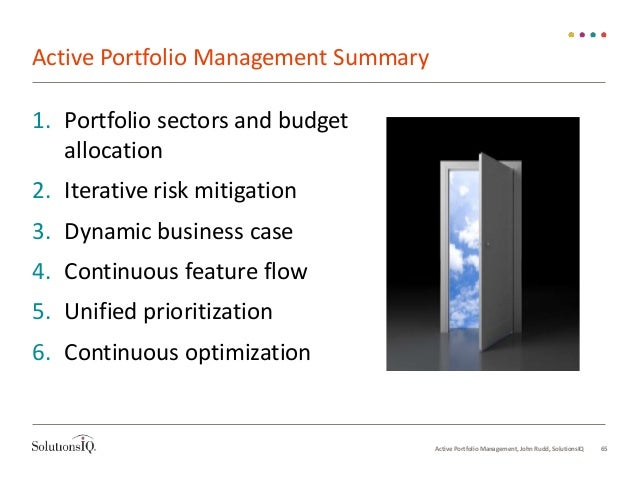 active portfolio management Funds are streaming into passively managed funds, but some financial advisors still make the case for active portfolio management.