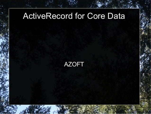 ActiveRecord for Core Data          AZOFT