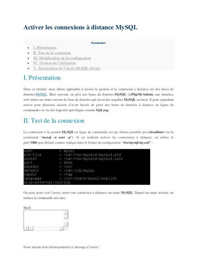 Activer les connexions à distance MySQL Sommaire  I. Présentation  II. Test de la connexion  III. Modification de la co...