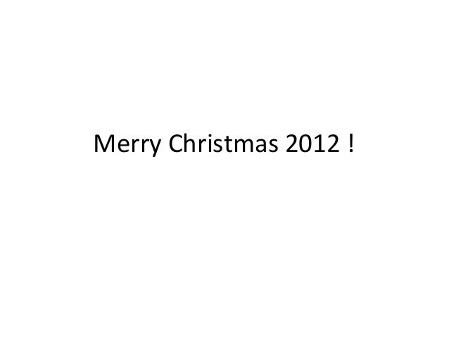 Merry Christmas 2012 !