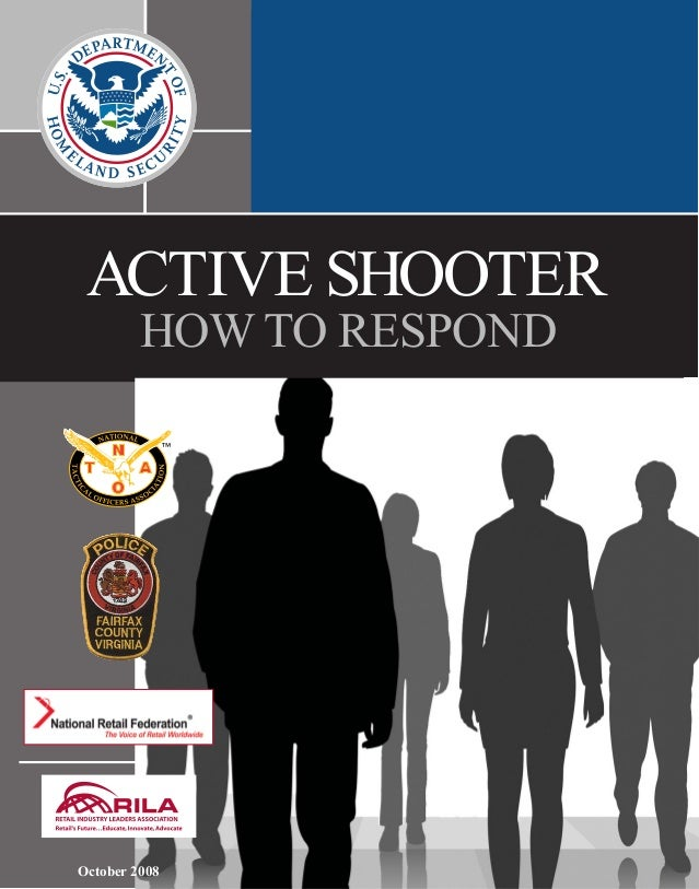 ACTIVE SHOOTER  HOW TO RESPOND  October 2008